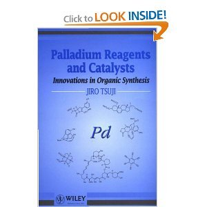 9780471954835: Palladium Reagents and Catalysts: Innovations in Organic Synthesis