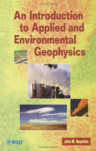 9780471955559: An Introduction to Applied and Environmental Geophysics