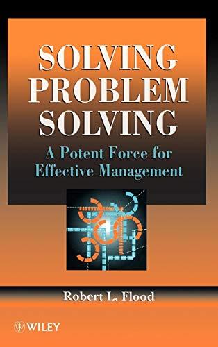 9780471955900: Solving Problem Solving: A Potent Force for Effective Management