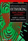 9780471956044: Information Systems Outsourcing: Myths, Metaphors and Realities