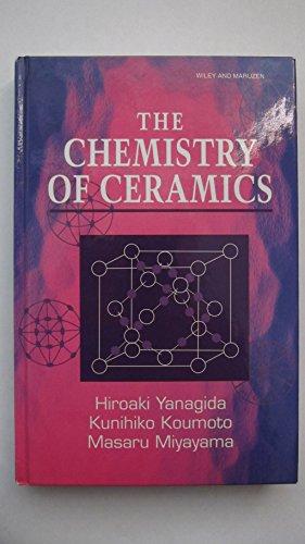 9780471956273: The Chemistry of Ceramics