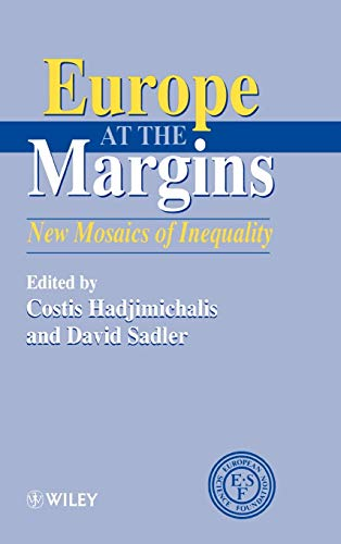 Europe At The Margins : New Mosaics Of Inequality (Hb)