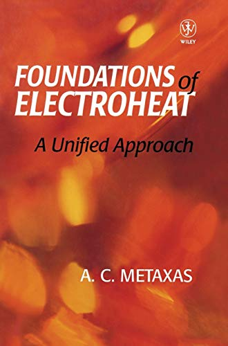 9780471956440: Foundations of Electroheat : A Unified Approach