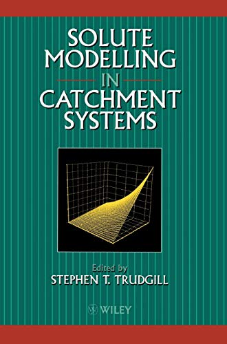 Solute Modelling in Catchment Systems (Hardback)
