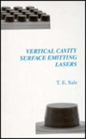 Vertical Cavity Surface Emitting Lasers: Sale, T. E.