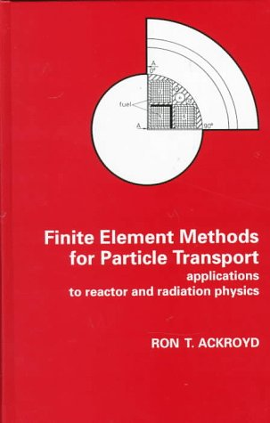9780471957478: FINITE ELEM METHOD PARTICLE TRANS CL (Research Studies in Particle and Nuclear Technology, 6)