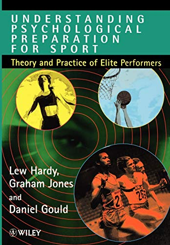 9780471957874: Understanding Psychological Preparation for Sports: Theory and Practice of Elite Performers