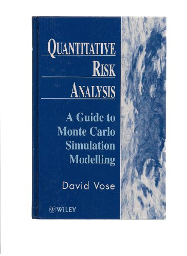 9780471958031: Quantitative Risk Analysis: A Guide to Monte Carlo Simulation Modelling