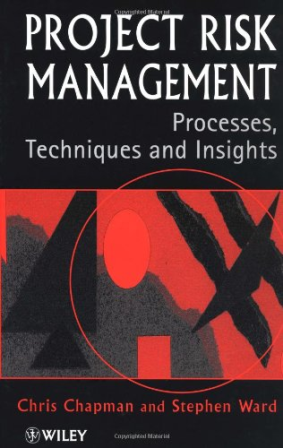 9780471958048: Project Risk Management: Processes, Techniques and Insights