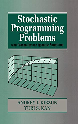 9780471958154: Stochastic Programming Problems: Probabilistic Guaranteed Risk - Basic Theory and Applications (Wiley Interscience Series in Systems & Optimization)