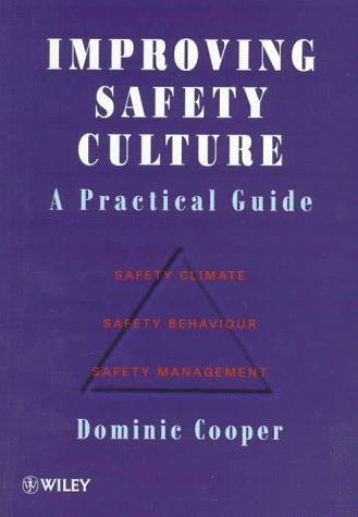 9780471958215: Improving Safety Culture: A Practical Guide