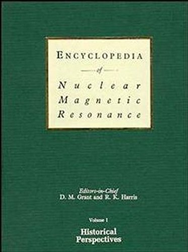 9780471958390: Historical Perspectives, Volume 1, Encyclopedia of Nuclear Magnetic Resonance