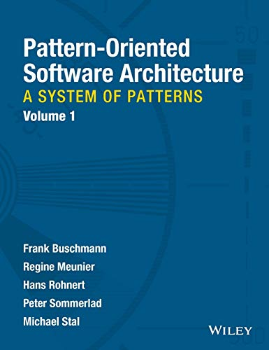 9780471958697: 1: Pattern-oriented Software Architecture (Wiley Software Patterns Series)