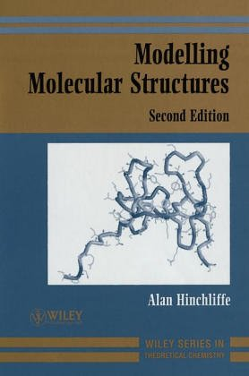 9780471959236: Modelling Molecular Structures (Wiley Tutorial Series in Theoretical Chemistry)
