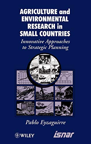 9780471960744: Agricultural and Environmental Research in Small Countries: Innovative Approaches to Strategic Planning