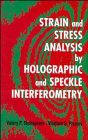 9780471960775: Strain and Stress Analysis by Holographic and Speckle Interferometry