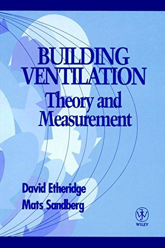 Building Ventilation: Theory and Measurement: Etheridge, David W.;Sandberg, Mats