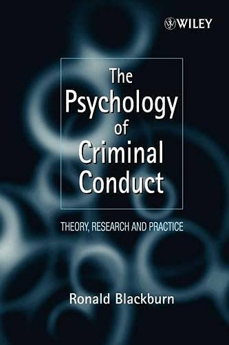 9780471961758: The Psychology of Criminal Conduct: Theory, Research and Practice