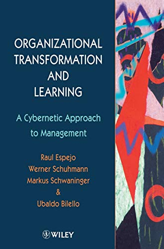 9780471961826: Organizational Transformation and Learning: A Cybernetic Approach to Management