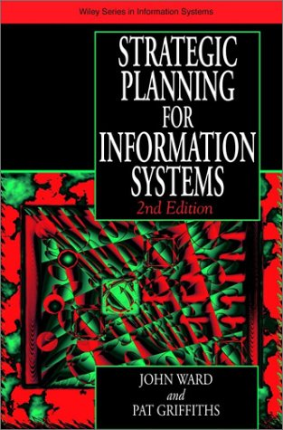 9780471961833: Strategic Planning for Information Systems (John Wiley Series in Information Systems)