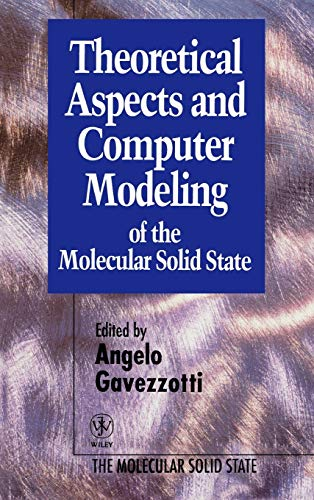 9780471961871: Theoretical Aspects and Computer Modeling of the Molecular Solid State