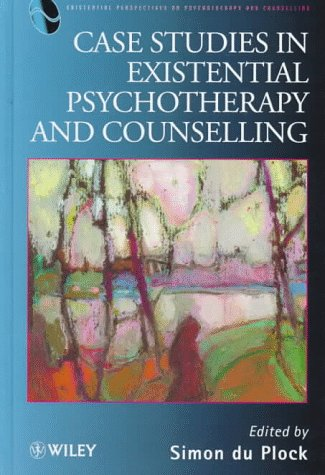 9780471961925: Case Studies in Existential Psychotherapy and Counselling (Wiley Series in Psychotherapy and Counselling)
