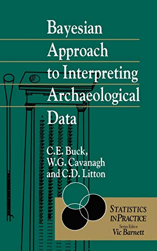 9780471961970: Bayesian Approach to Interpreting Archaeological Data (Statistics in Practice)