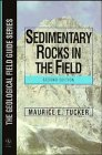 9780471962151: Sedimentary Rocks in the Field (Geological Field Guide)
