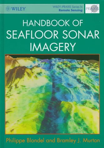 9780471962175: Handbook of Seafloor Sonar Imagery (Wiley-Praxis Series in Remote Sensing)