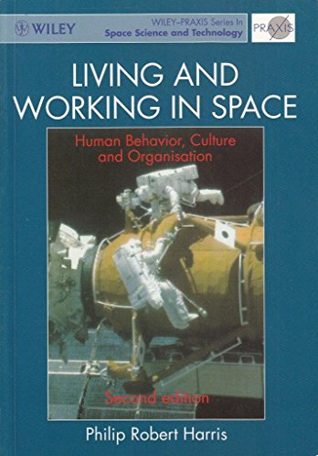 Living and Working in Space : Human: Harris, Philip R.