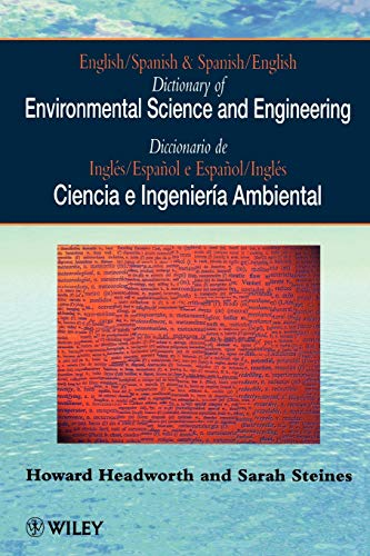 9780471962731: English/Spanish & Spanish/English Dictionary of Environmental Science & Engineering