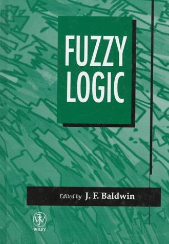 Fuzzy Logic: Baldwin, J., ed.