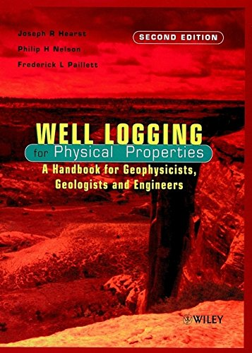 9780471963059: Well Logging for Physical Properties: A Handbook for Geophysicists, Geologists, and Engineers