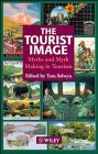 9780471963097: The Tourist Image: Myths and Myth Making in Tourism