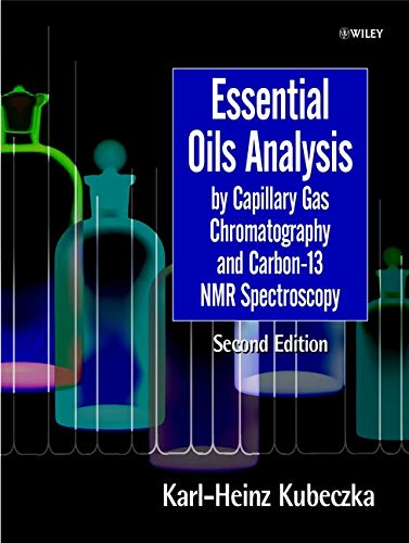 9780471963141: Essential Oils Analysis: By Capillary Gas Chromatography and Carbon-13 Nmr Spectroscopy