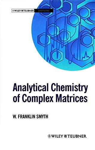 Analytical Chemistry of Complex Matrices: W. Franklin Smyth