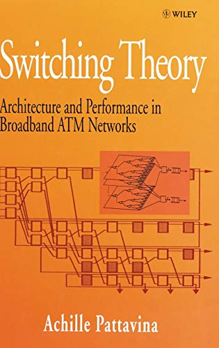 9780471963387: Switching Theory, Architectures and Performance in Broadband ATM Networks