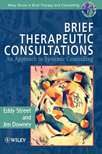 9780471963431: Brief Therapeutic Consultations: An Approach to Systemic Counselling (Wiley Series in Brief Therapy & Counselling)