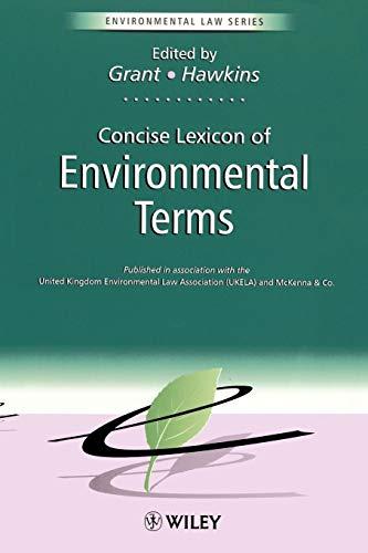 The Concise Lexicon of Environmental Terms (Environmental: Malcolm Grant