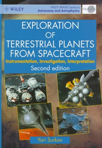 9780471964292: Exploration of Terrestrial Planets from Spacecraft: Instrumentation, Investigation, Interpretation (Wiley-Praxis Series in Astronomy & Astrophysics)