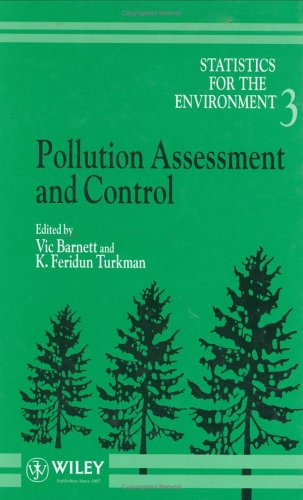 Statistics for the Environment: Aspects of Pollution: Assessment and Control v. 3: Pollution ...
