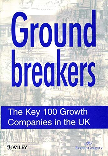 9780471964537: Groundbreakers: The Key 100 Growth Companies in the UK