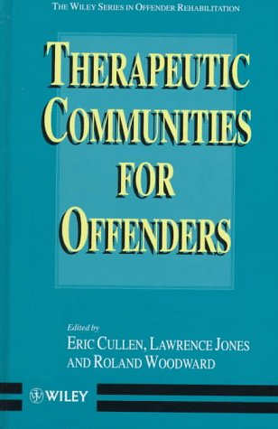 9780471965459: Therapeutic Communities for Offenders (Wiley Series in Offender Rehabilitation)