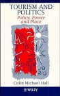 9780471965473: Tourism and Politics: Policy, Power and Place