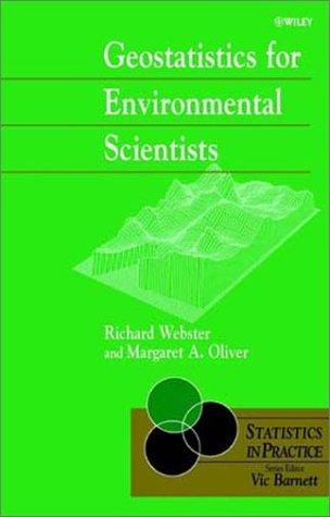 9780471965534: Geostatistics for Environmental Scientists (Statistics in Practice)