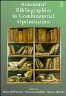 9780471965749: Annotated Bibliographies in Combinatorial Optimization (Wiley Interscience Series in Discrete Mathematics)