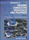 Handbook of Organic Conductive Molecules and Polymers, Conductive Polymers: Synthesis and ...