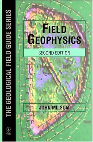 9780471966340: Field Geophysics (Geological Field Guide)