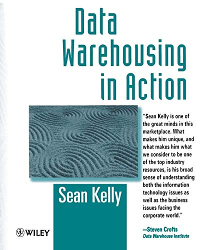 Data Warehousing in Action (0471966401) by Sean Kelly