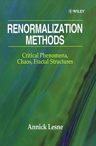 9780471966890: Renormalization Methods: Critical Phenomena, Chaos, Fractal Structures